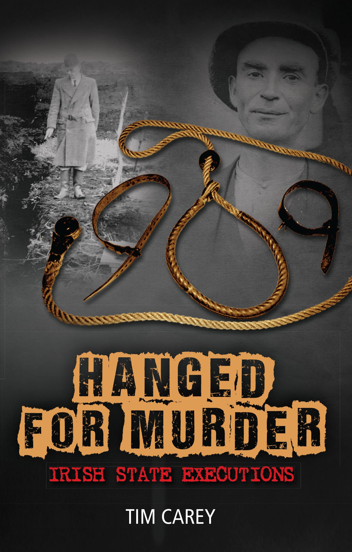 HANGED FOR MURDER COVER_FINAL REV.indd